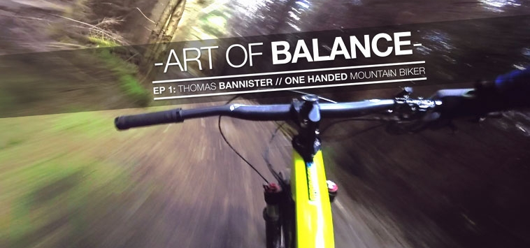 MEET TOM BANNISTER – ONE HANDED MOUNTAIN BIKE RIDER
